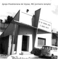 Primeiro templo da Igreja Presbiteriana de Viçosa