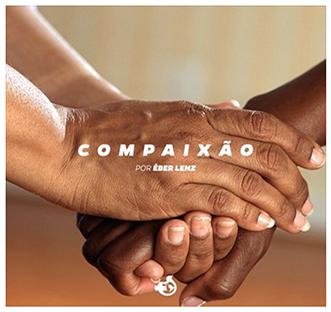 A COMPAIXÃO  DE  JESUS  (Áudio)