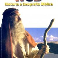 HISTÓRIA E GEOGRAFIA BÍBLICA (Gratuito, neste blog)